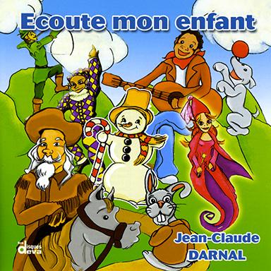 Jean-Claude Darnal - Écoute mon enfant