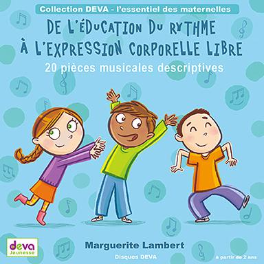 Marguerite Lambert, Ensemble Instrumental de Paris - De l'éducation du rythme à l'expression corporelle libre