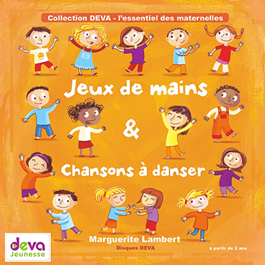 Marguerite Lambert - Jeux de mains & chansons à danser