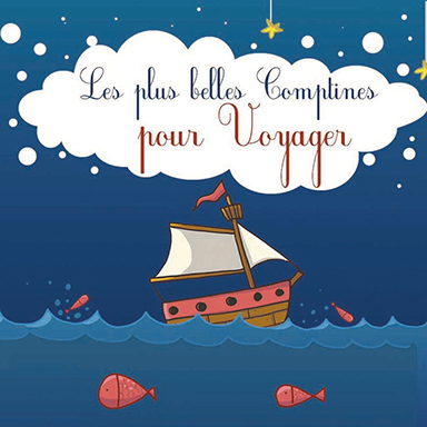 Francine Chantereau - Les plus belles comptines pour voyager