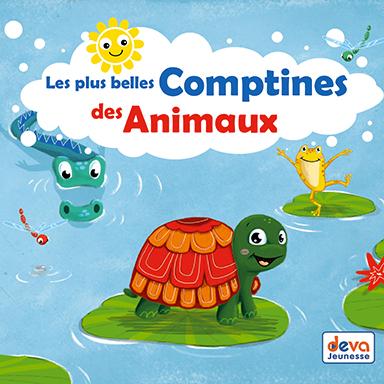 Francine Chantereau - Les plus belles comptines des animaux