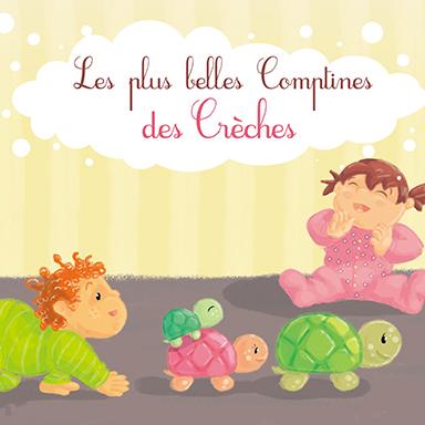 Francine Chantereau - Les plus belles comptines des crèches