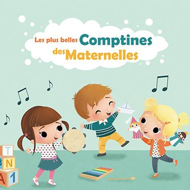 Francine Chantereau - Les plus belles comptines des maternelles