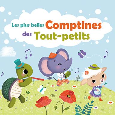 Francine Chantereau - Les plus belles comptines des tout-petits