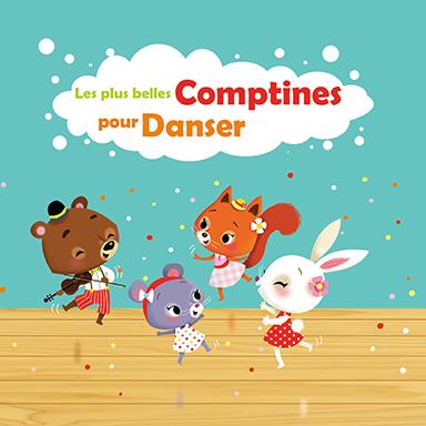 Francine Chantereau - Les plus belles comptines pour danser