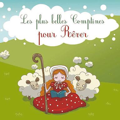 Francine Chantereau - Les plus belles comptines pour rêver