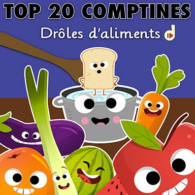 Artistes divers - Top 20 comptines : drôles d'aliments