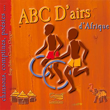 Claude Chapgier, Serge Folie - Abc d'airs d'Afrique