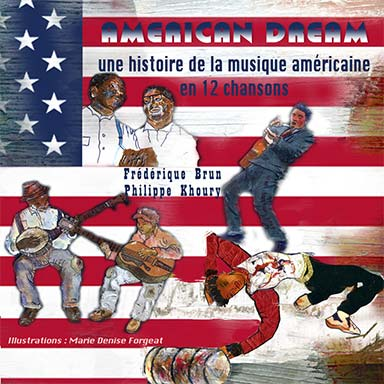 Frédérique Brun, Philippe Khoury - American dream