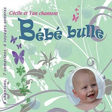 Cécile, Yan - Bébé bulle