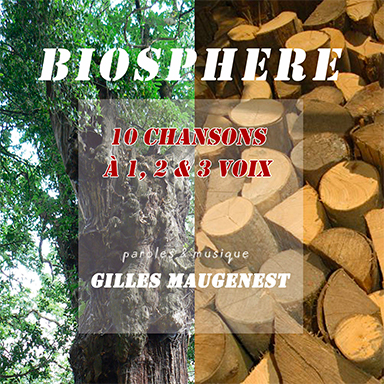 Gilles Maugenest - Biosphère