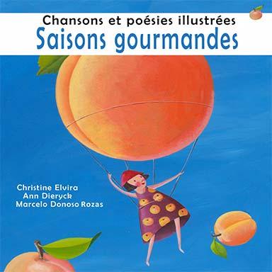 Odelys Donoso, Clémentine Grenot, Marcelo Donoso Rozas - Saisons gourmandes