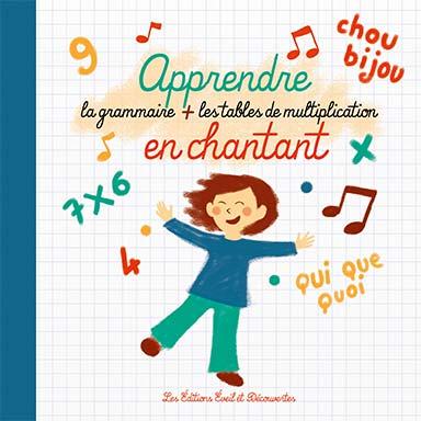 Antoine de Brabandère, Marco Rosano - Apprendre la grammaire et les tables de multiplication en chantant