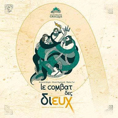 Armand Aloyin, Olivier Raymond - Le combat des Dieux
