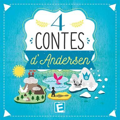 Hans Christian Andersen, Pierre-François Renouf - 4 contes d'Andersen