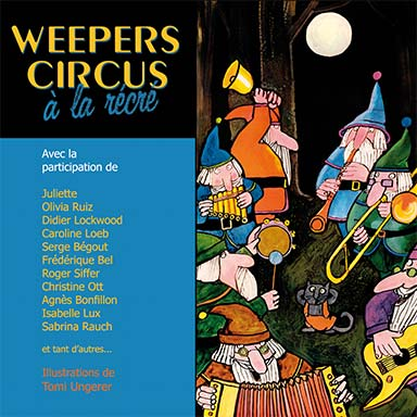 Weepers Circus - Weepers Circus à la récré
