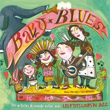 Olivier Caillard, Chris Hayward, Les ptits loups du jazz - Baby blues