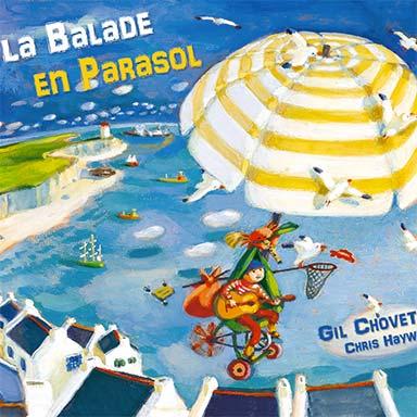 Gilles Chovet - La balade en parasol