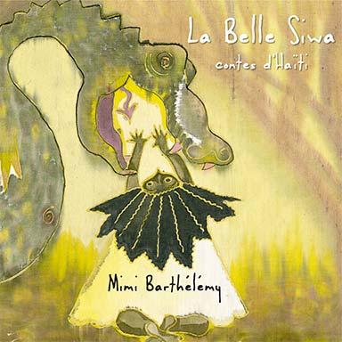 Mimi Barthélémy - La belle Siwa