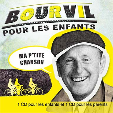 Bourvil - Bourvil pour les enfants