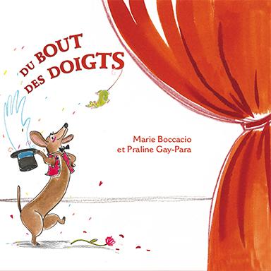 Praline Gay-Para, Marie Boccacio - Du bout des doigts