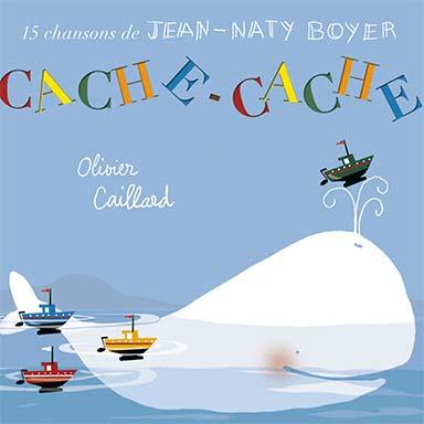 Jean-Naty Boyer, Olivier Caillard - Cache-cache