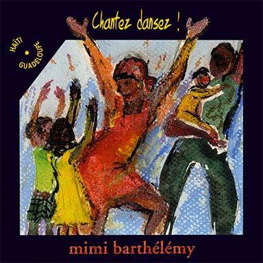 Mimi Barthélémy - Chantez, dansez