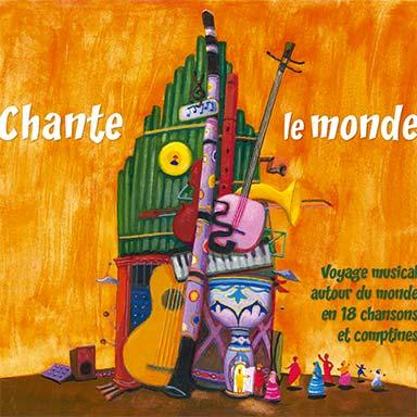 Artistes divers - Chante le monde