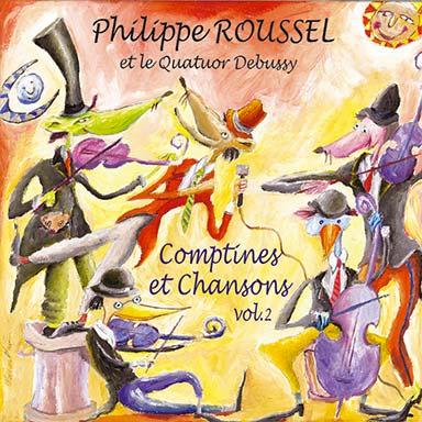 Philippe Roussel, Quatuor Debussy - Comptines et chansons (vol. 2)