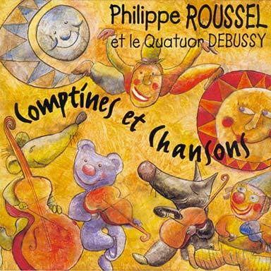 Philippe Roussel, Quatuor Debussy - Comptines et chansons (vol. 1)