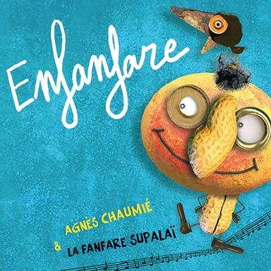 Agnès Chaumié - Enfanfare
