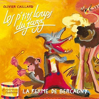 Olivier Caillard, Les ptits loups du jazz - Ferme de Bercagny