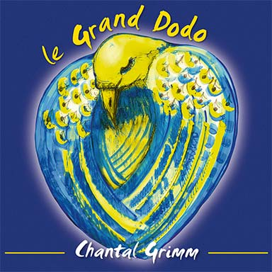 Chantal Grimm - Le grand dodo