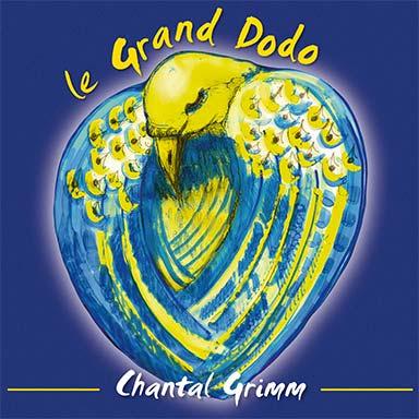 Chantal Grimm - Le grand dodo