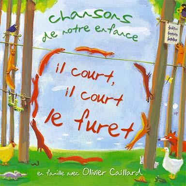 Olivier Caillard - Il court le furet