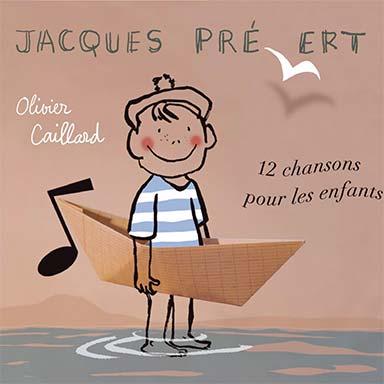 Olivier Caillard - Jacques Prévert