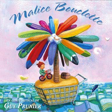 Guy Prunier - Malice Bouclette
