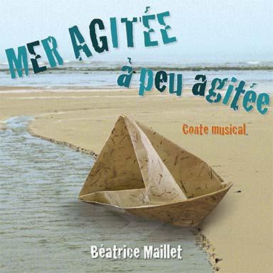 Béatrice Maillet - Mer agitée à peu agitée