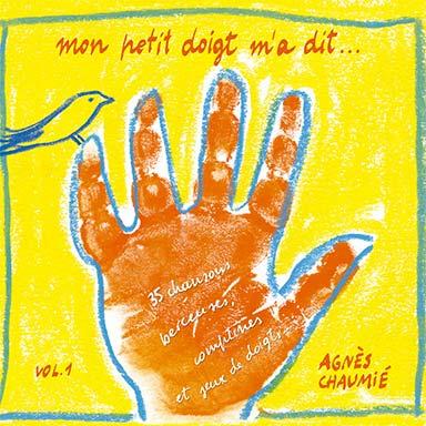 Agnès Chaumié - Mon petit doigt m'a dit
