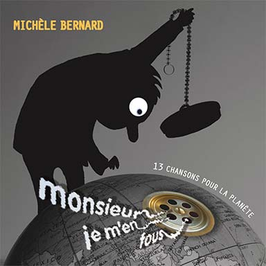 Michèle Bernard - Monsieur Je m'en fous