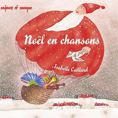 Isabelle Caillard - Noël en chansons