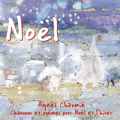 Agnès Chaumié - Noël