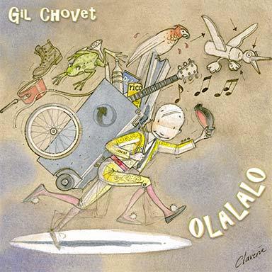 Gilles Chovet - Olalalo