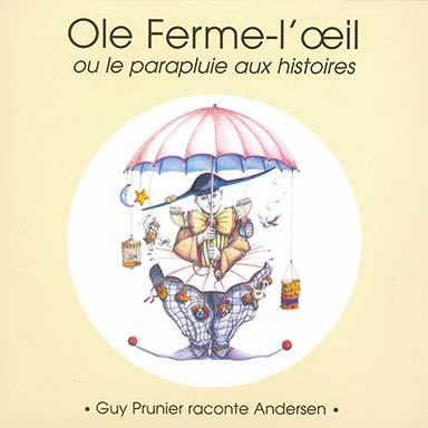 Guy Prunier - Ole Ferme-l'œil