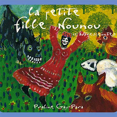 Praline Gay-Para - La petite fille Nounou