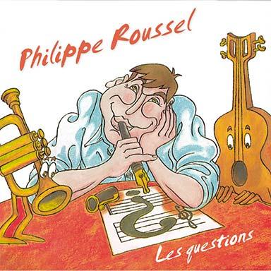 Philippe Roussel - Les questions