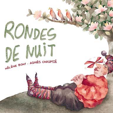 Agnès Chaumié, Hélène Bohy - Rondes de nuit