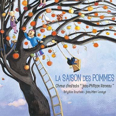 Chœur d'enfants Jean-Philippe Rameau, Brigitte Sourisse, Jean-Marc Lesage - La saison des pommes