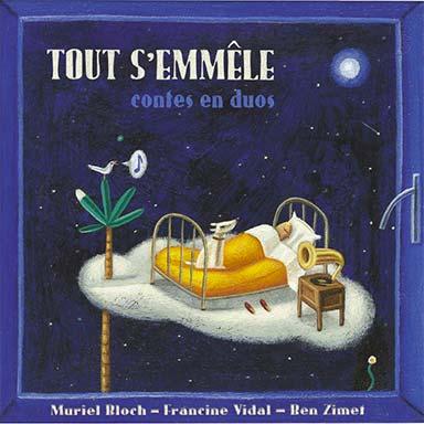 Muriel Bloch, Francine Vidal, Ben Zimet - Tout s'emmêle
