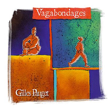 Gilles Pauget - Vagabondages